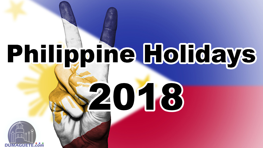 Philippine Holidays 2018 & Special Non-Working Days