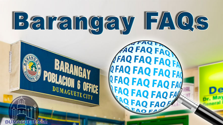 Barangay FAQs - Frequently Asked Question - Duties of a Barangay