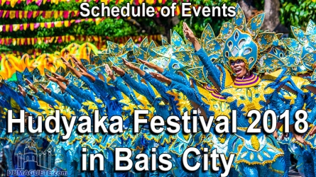 Hudyaka Festival 2018 in Bais City – Schedule