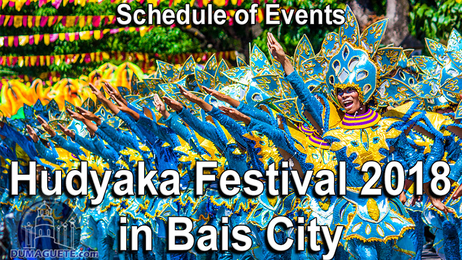 Hudyaka Festival 2018 in Bais City - Schedule of Events