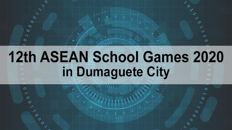 12th ASEAN School Games 2020 in Dumaguete City