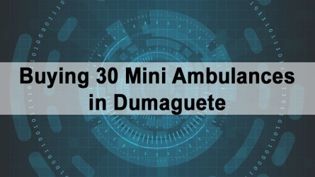 Buying 30 Mini Ambulances in Dumaguete