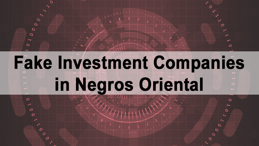 Fake Investment Companies in Negros Oriental