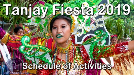 Tanjay Fiesta 2019 – Schedule of Activities