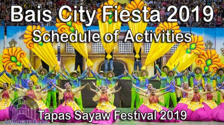 Bais City Fiesta 2019 – Tapas Sayaw Festival 2019 Schedule of Activities