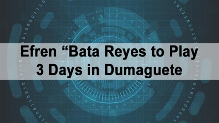 "Efren ""Bata"" Reyes to Play 3 Days in Dumaguete"