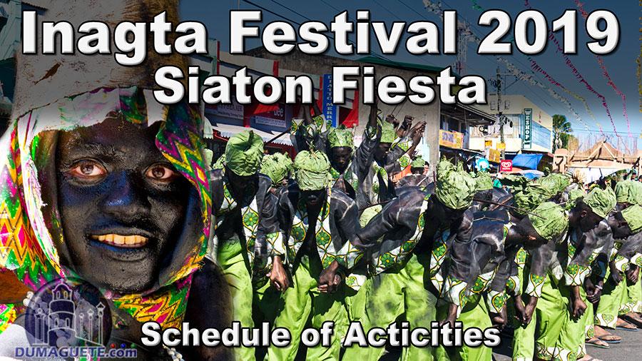 Inagta Festival 2019 & Siaton Fiesta – Schedule of Activities