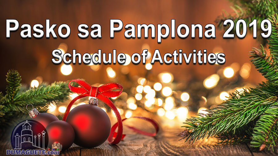 Pasko sa Pamplona 2019 – Schedule of Activities