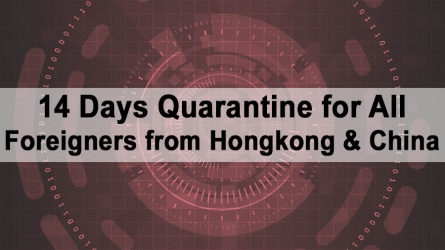 14 Days Quarantine for All Foreigners from Hong Kong & China