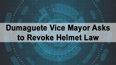 Dumaguete Vice Mayor Asks to Revoke Helmet Law