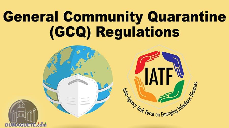General Community Quarantine (GCQ) Regulations as of May 29, 2020