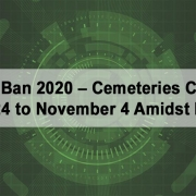 Undas Ban 2020 – Cemeteries Close on October 24 to November 4 Amidst Pandemic