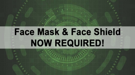 Face Mask & Face Shield – Now Required!