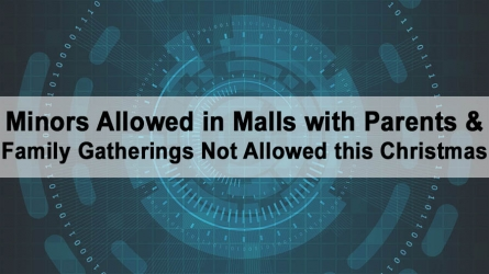 Minors Allowed in Malls with Parents & Family Gatherings Not Allowed this Christmas