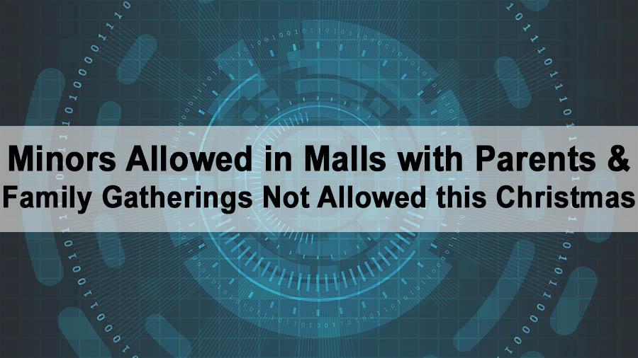Minors Allowed in Malls with Parents and Family Gatherings Not Allowed this Christmas