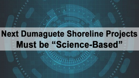Next Dumaguete Shoreline Projects Must be Science-Based