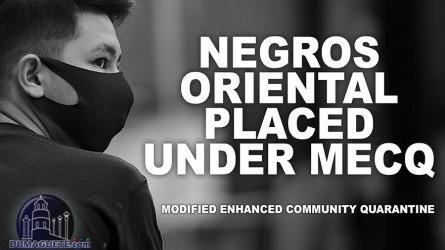 Negros Oriental placed under MECQ (June 15-30, 2021)