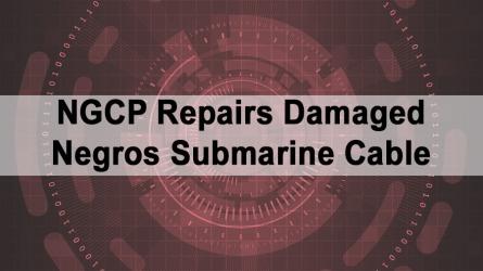 NGCP Repairs Damaged Negros Submarine Cable